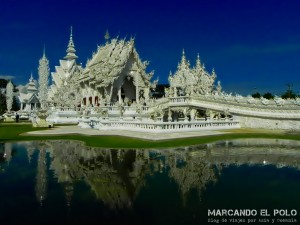 Itinerario viajar a Tailandia: White Temple, Chiang Rai