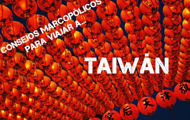 Viajar a Taiwan - consejos