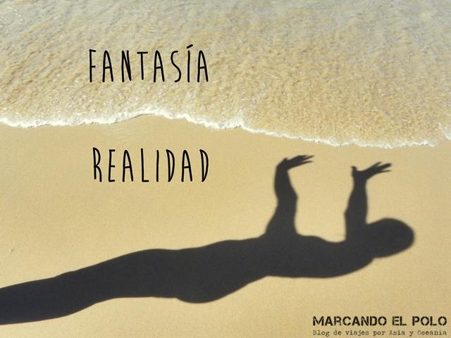 devolveme a la realidad - fantasia vs realidad